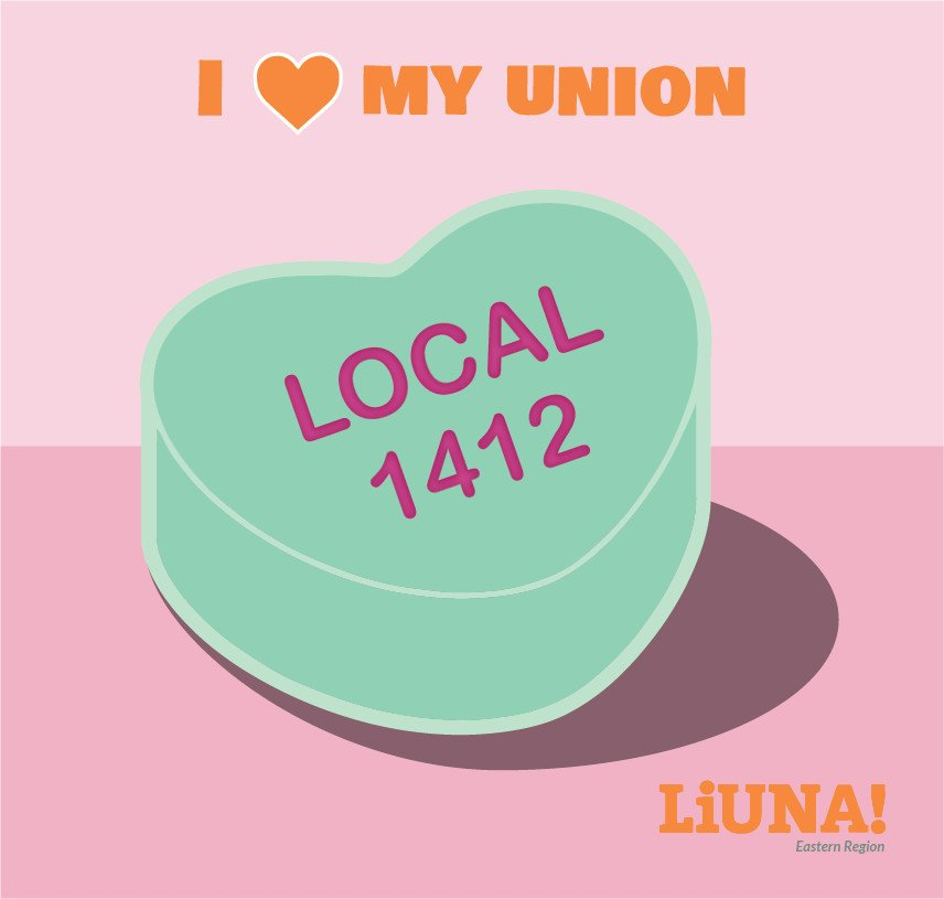 There may be a #sweethearts candy shortage this year, but that won't stop us.  Show your love for #LIUNA & Local 1412 by retweeting this digital sweetheart with #ILoveMyUnion, because the most romantic gesture of all on #ValentinesDay is #Solidarity.  #UnionStrong #Union #1u