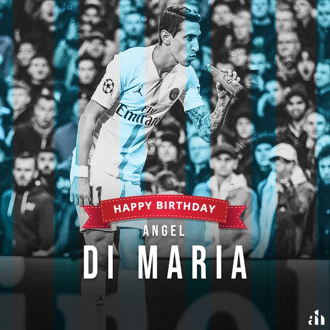 Happy Birthday Angel Di María ! . .
