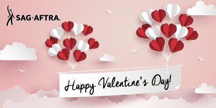 Today is Valentine's Day—a great reason for letting you know how much SAG-AFTRA appreciates you. Enjoy the day! #SAGAFTRAmembers #Valentines