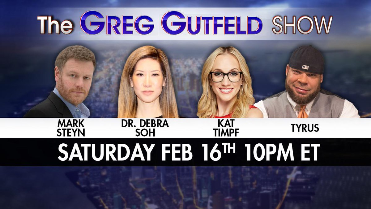 Tomorrow night! @greggutfeld welcomes @MarkSteynOnline, @DrDebraSoh, @KatTimpf, and @PlanetTyrus on a brand new #Gutfeld! Only on @FoxNews