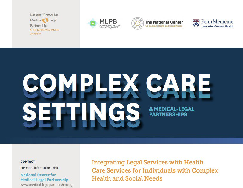 NEW: Fact sheet from @National_MLP on #medleg in #complexcare settings, based on their #CenteringCare18 pre-conference, and featuring the work of @camdenhealth, @MLPBfornow, @LGHealth, @unmc, @LegalAidNEB, @NLSLA, and more. Read it here:  https:// bit.ly/2tixXRD  &nbsp;  <br>http://pic.twitter.com/qqPpoVplWi