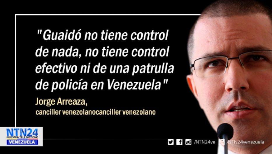 #AHORA Jorge Arreaza sobre Guaidó: 'No tiene control de nada, ni de una patrulla de policía'
