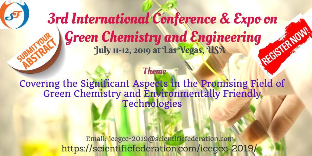 Green Chemistry & Engineering-2019 (@ICEGCE2019) | Twitter