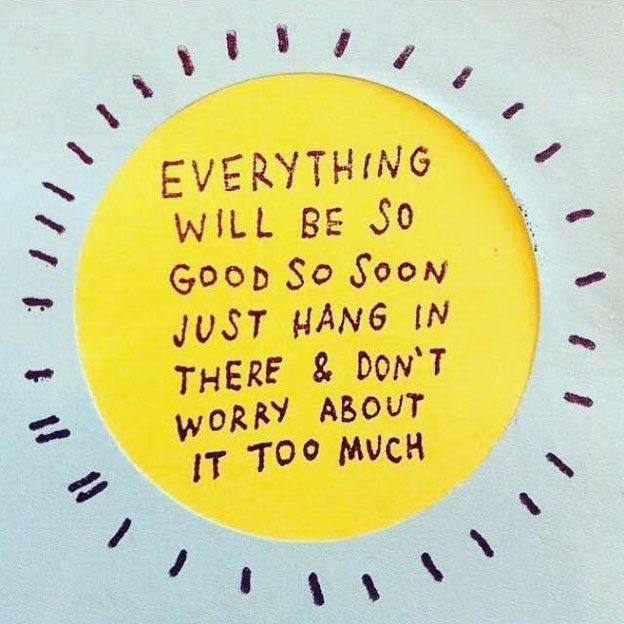 Everything will be so good, so soon, so just hang in there and KNOW good will come to you at the right moment. #FearlessSoul