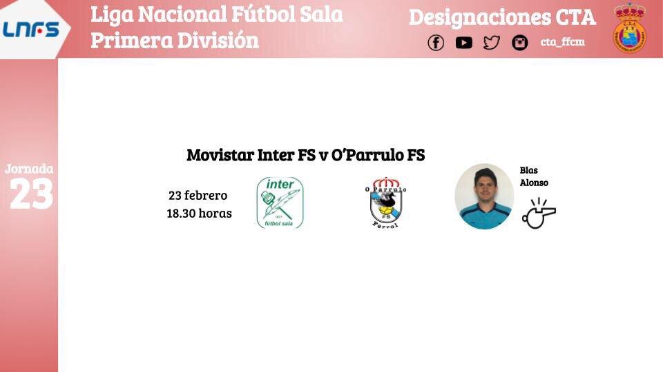 ✅ OFICIAL | Nombramientos de árbitros castellano manchegos en #LNFS #PrimeraDivisión . ⚽️ Fútbol Sala 🏆 @LNFS89 📈 Jornada 23 . #ctaffcm #futbolclm #arbitro #futbolsala #lnfs #futsalheart💙 #jornada23 #intermovistar #oparrulo