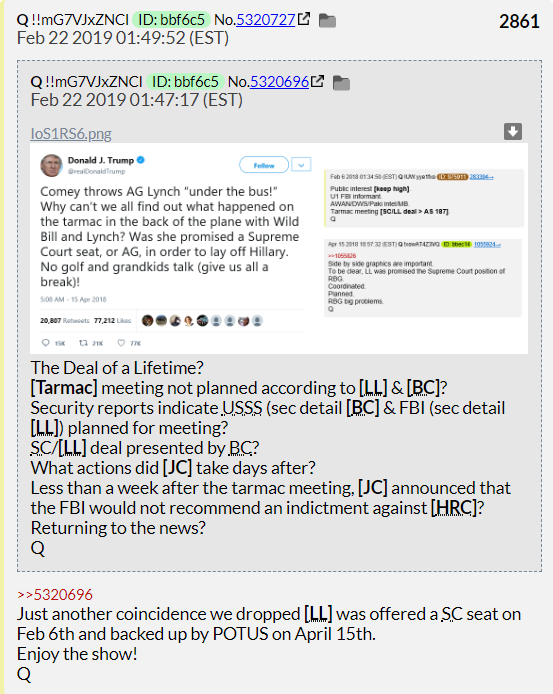 Q post 2861 >>5320696 Just another coincidence we dropped [LL] was offered a SC seat on Feb 6th and backed up by POTUS on April 15th.  Enjoy the show! Q  @LauraLaura1650 @oldmanluvsmineo @LanaAshford1