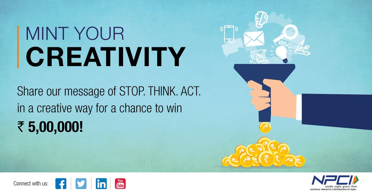 #ContestAlert. Our #StopThinkAct contest is LIVE & here's how you could win! Show your creative side to the world by sharing how you think you should Stop, Think & Act against cyber crimes in this digital era. Here are the T&Cs of the contest - http://bit.ly/StopThinkActContest….  #NPCI
