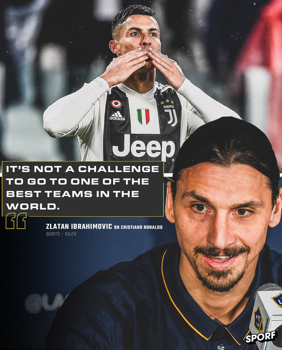 """🇸🇪 Zlatan Ibrahimovic on @Cristiano Ronaldo's move to @juventusfc:  🗣 """"For me, a challenge is joining a team and taking them far. That's a challenge.""""  😳 Shots fired."""