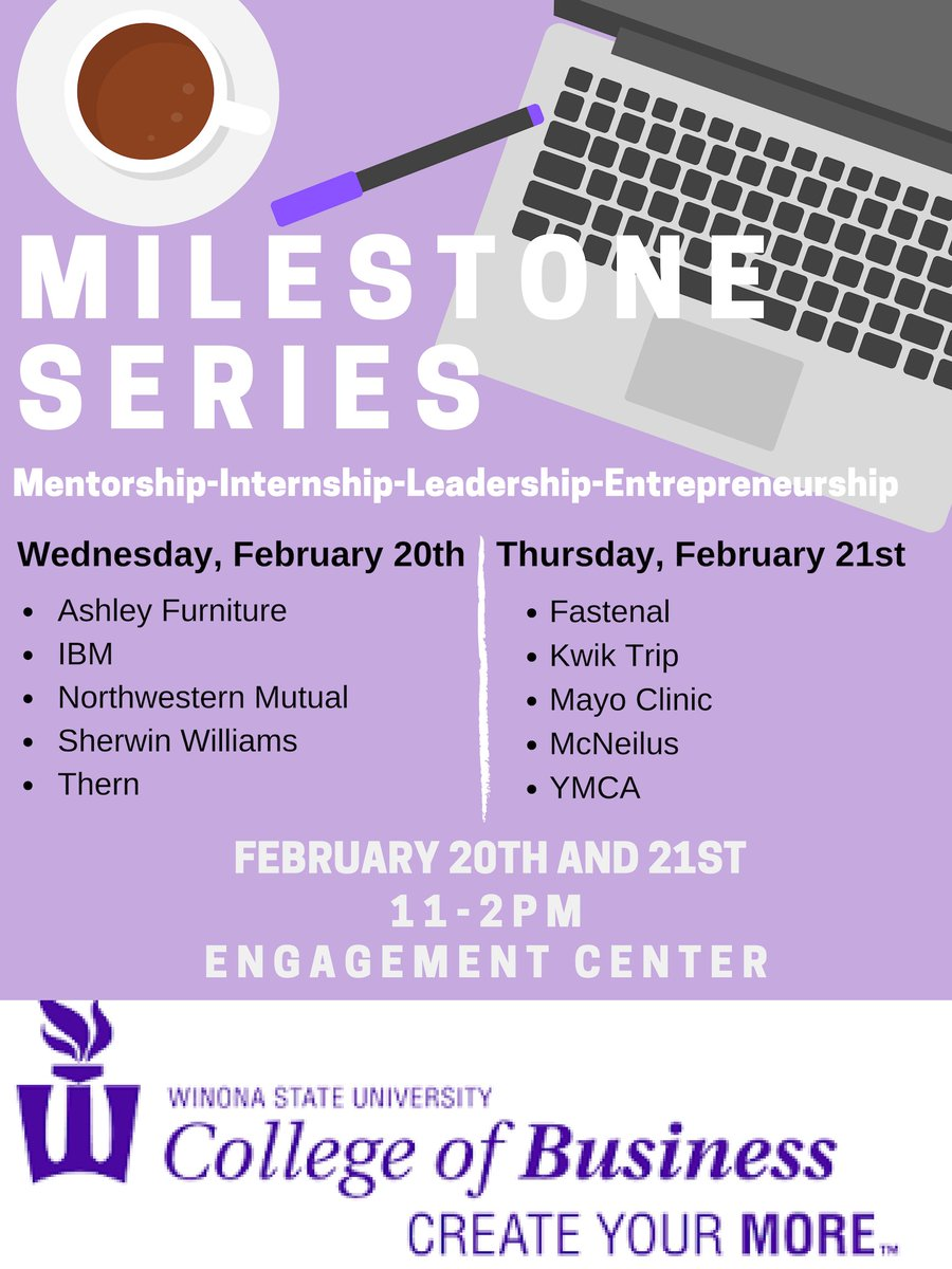 MILEstone Series is Back! February 20th 21st from 11-2pm in the Engagement Center, join us for mentor-ship, internship, leadership, and entrepreneurship with some of our local companies. You also have the chance to win a $50 giftcard to WSU bookstore! #createyourmore #winonastate