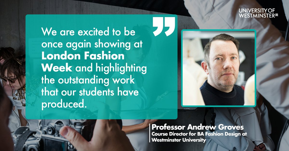 University Of Westminster On Twitter Our Fashion Design Wstmnstrfashion Ba Honours Course Is The Only Undergraduate Course In The World To Show Its Graduate Collections On The Official Londonfashionwk Schedule Tune In
