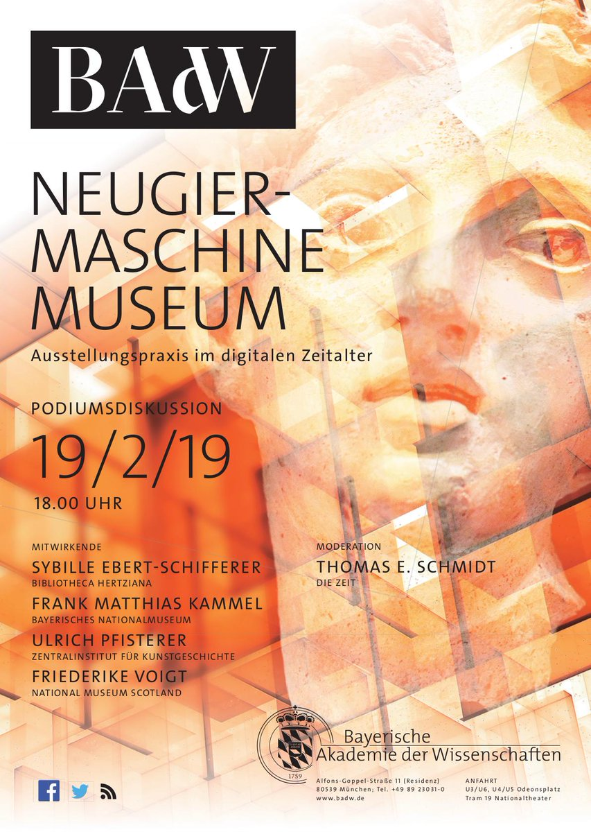 Dienstag 19.2. in der BAdW: Neugiermaschine #Museum. Ausstellungspraxis im digitalen Zeitalter. https://bit.ly/2MqXuk6 #digital #bibliotecahertziana #BayerischesNationalmuseum #münchen Zentralinstitut für #Kunstgeschichte @NtlMuseumsScot