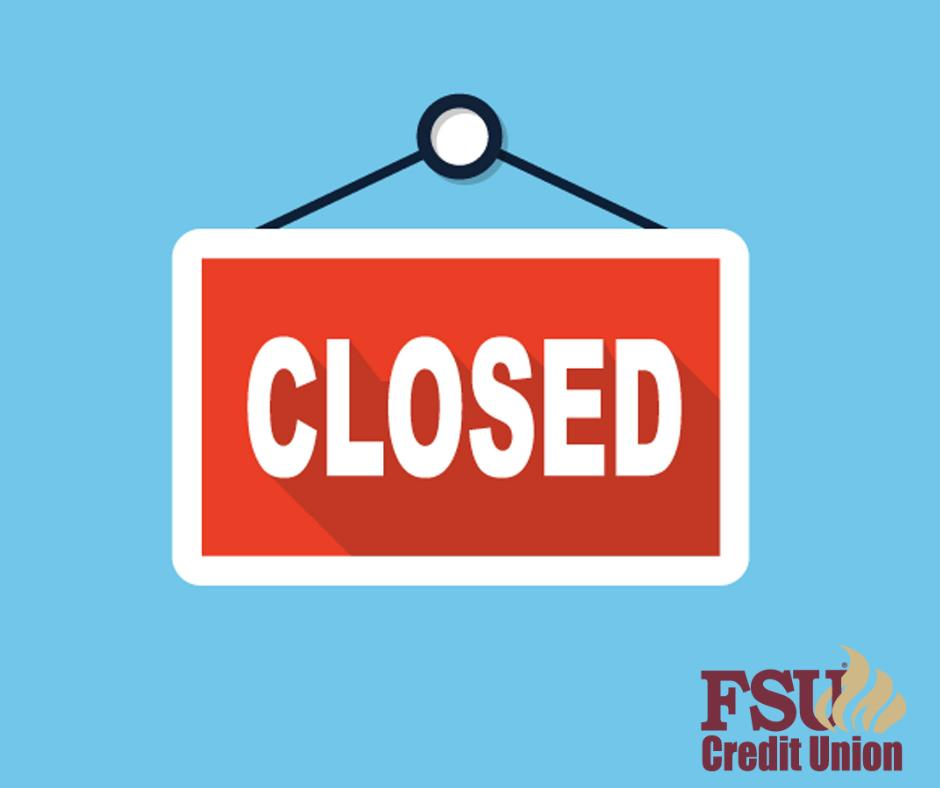 FSU Credit Union and Tree Capital Credit Union branches will be closed Monday, February 18