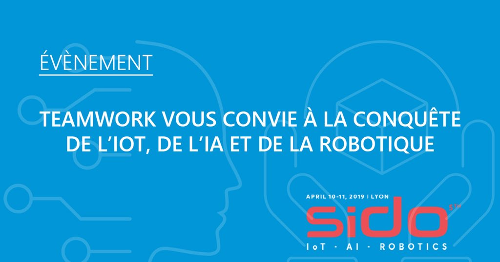 Image for the Tweet beginning: Teamwork participe au #SIDO2019 le