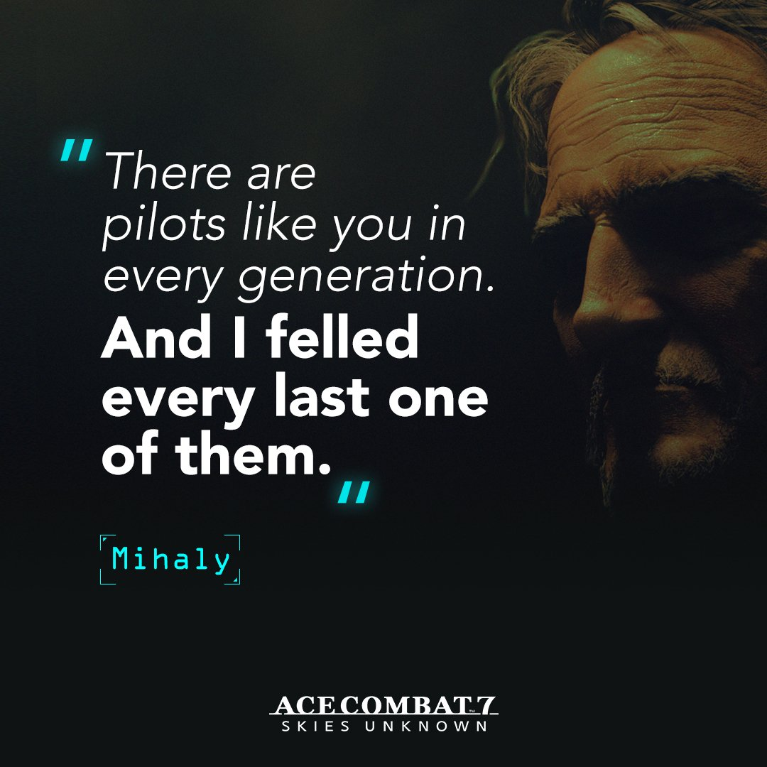 Mihaly is a seasoned ace pilot with an impressive track record, and a taste for provocation. Do you think you can prove him wrong, Trigger? #ACECOMBAT