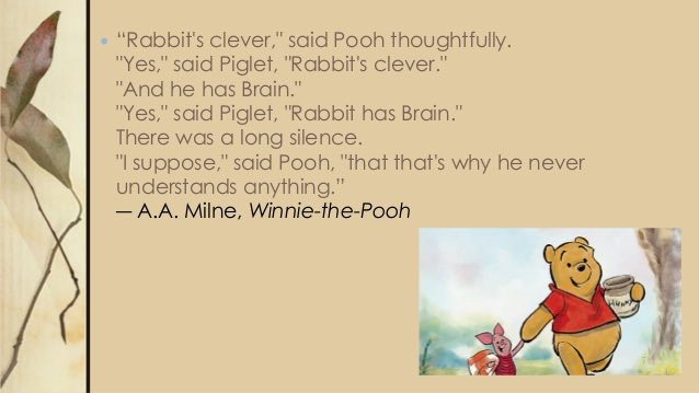 Some of the #best #inspirational #quotes can be found in #winniethepooh #winniethepoohday