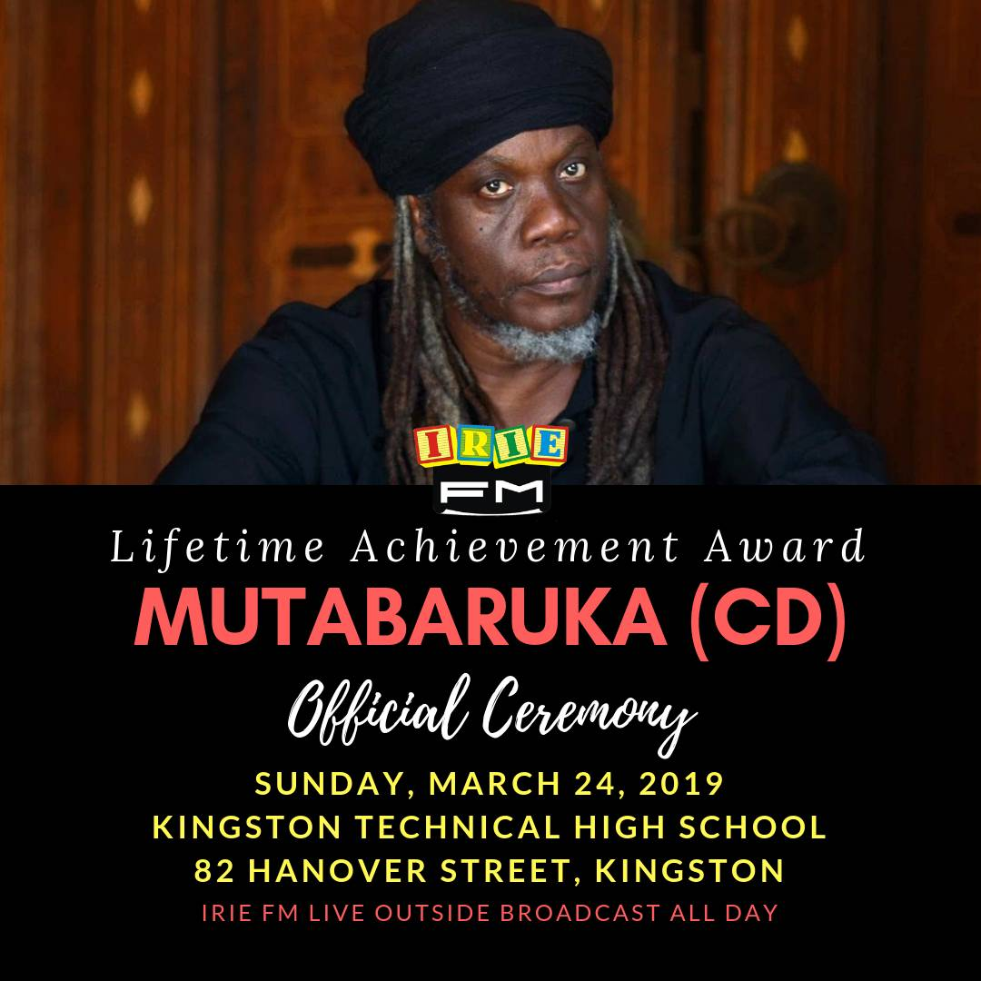 World renowned dub poet and radio presenter Mutabaruka has been named the recipient of IRIE FM's prestigious Lifetime Achievement Award.  The ceremony will be held on March 24, at the Kingston Technical High School.