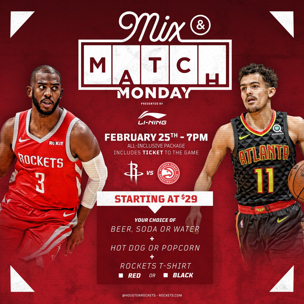 Join us for Mix & Match Monday (Feb 25th) as the #Rockets take on the Hawks!   The Mix & Match special starts at just $29:  1 Ticket AND 1 Beer, Soda, or Water AND 1 Hot Dog or Popcorn AND 1 Red or Black T-Shirt  🚀 » http://bit.ly/2SRc1v9