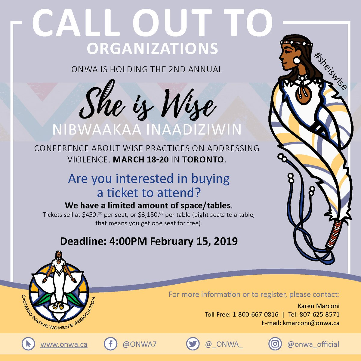 MT @_ONWA_: Interested in attending the #sheiswise Conference?  To purchase a ticket/table, contact: kmarconi@onwa.ca before 4:00PM Feb 15. Tickets sell at $450 per seat, or $3,150 per table (eight seats to a table; that means you get one seat for free).  https://www.facebook.com/events/515897912267242/ …