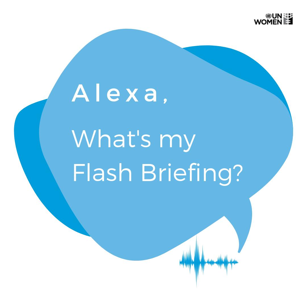"Our new @amazon Alexa Flash Briefing Skill ""Stories on Gender Equality"" captures the unique and powerful stories of people around the 🌎:  https://t.co/VQh1gtLuj2"