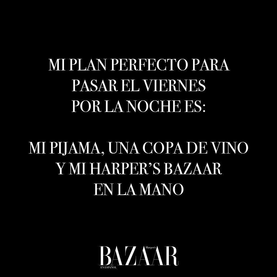 Este es nuestro plan de viernes por la noche, ¿y el suyo? ✨ #BazaarMx #ThinkingFashion #BuenViernes