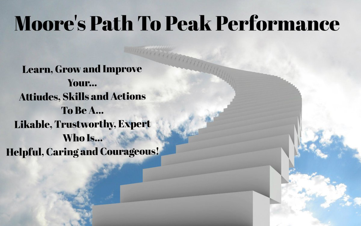 Follow my Moore's Path to Peak Performance to become your highest self and produce your best results! #MooreThoughts #Leadership #LeadershipDevelopement #BuildTrust #Homebuilding #SalesLeadership