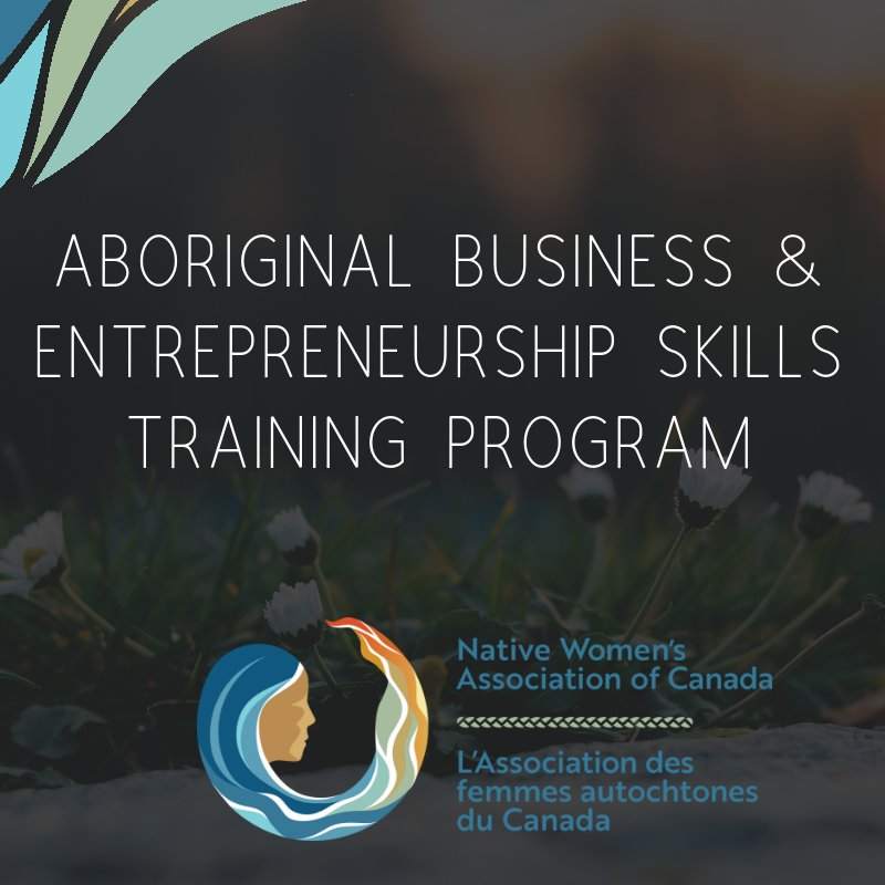 RT @NWAC_CA: NWAC's #Aboriginal Business & Entrepreneurship Skills Training Program strives to improve the lives & well-being of #Indigenous women, girls & gender-diverse people by offering & supporting tools to help nurture their entrepreneurial spirit. https://buff.ly/2Ovp7sY