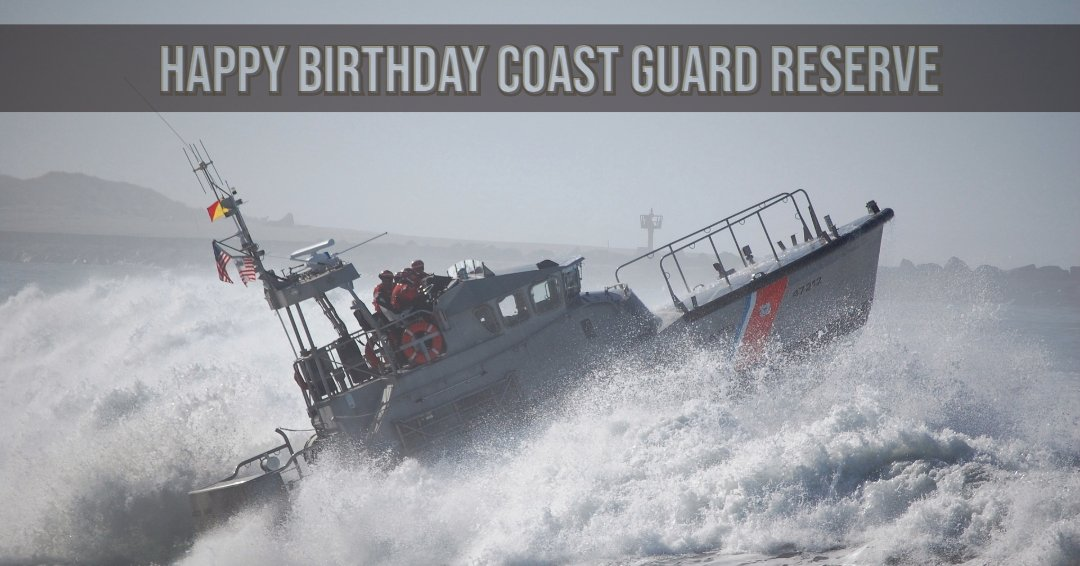 Today we celebrate the 78th birthday of the Coast Guard Reserve!   The Coast Guard Reserve directly assists the Coast Guard in their missions by providing highly capable personnel to support mobilization requirements both at home and abroad. Thank you for all that you do!