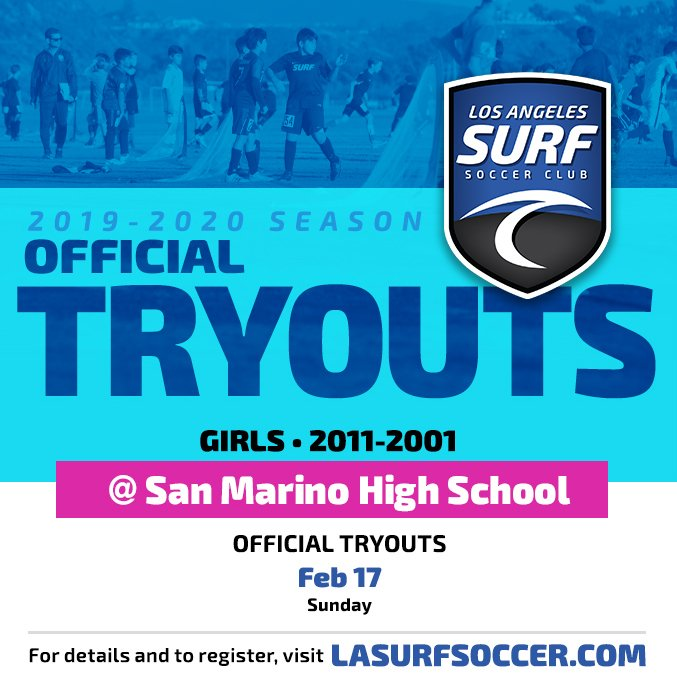 LA SURF   TRYOUTS SAN MARINO  Come join us for Official Tryouts in San Marino for ALL age groups on Sunday, February 17.  Visit our website for all times and locations. http://lasurfsoccer.com/tryouts to register.  #Lasurf #tryouts #lasurfsoccer #sanmarino #pasadena @SoCalAcademy
