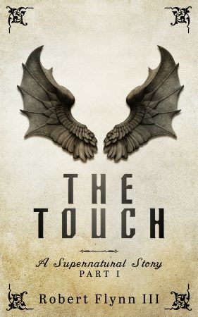RT @bookgoodies: Featured Book: The Touch – A Supernatural Story – Part I by Robert Flynn #amreading http://bit.ly/2SWftEK