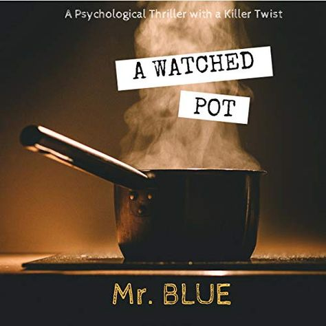 RT @itsnickyblue: The short read thriller with a chiling twist - A Watched Pot by Mr. Blue - Now on Audiobook as a perfect commute listen -Get it here! http://bit.ly/WatchedPot2018 #amreading #thriller #shortreads #goodreads