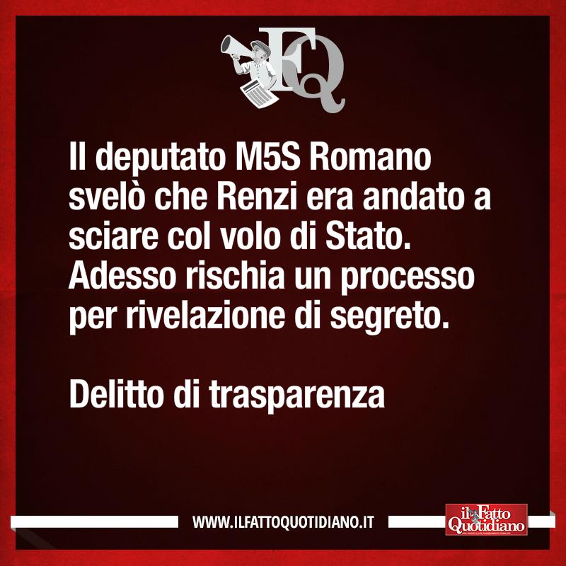 Il deputato M5S Romano svelò che Renzi era andato a sciare col volo di Stato. Adesso rischia un processo per rivelazione di segreto. Delitto di trasparenza [LEGGI: https://t.co/hDml9tRubQ] #FattoQuotidiano #16febbraio  #edicola