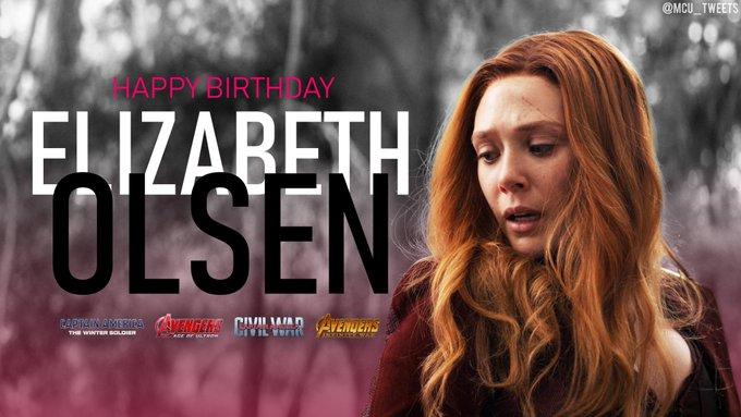HAPPY BIRTHDAY DAY ELIZABETH OLSEN (THE SCARLETT WITCH) !!!!!