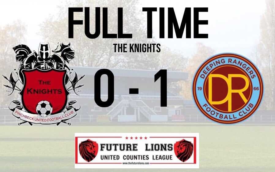 ⚔️🛡 FULL TIME🛡⚔️  Pinchbeck United 0-1 Deeping Rangers