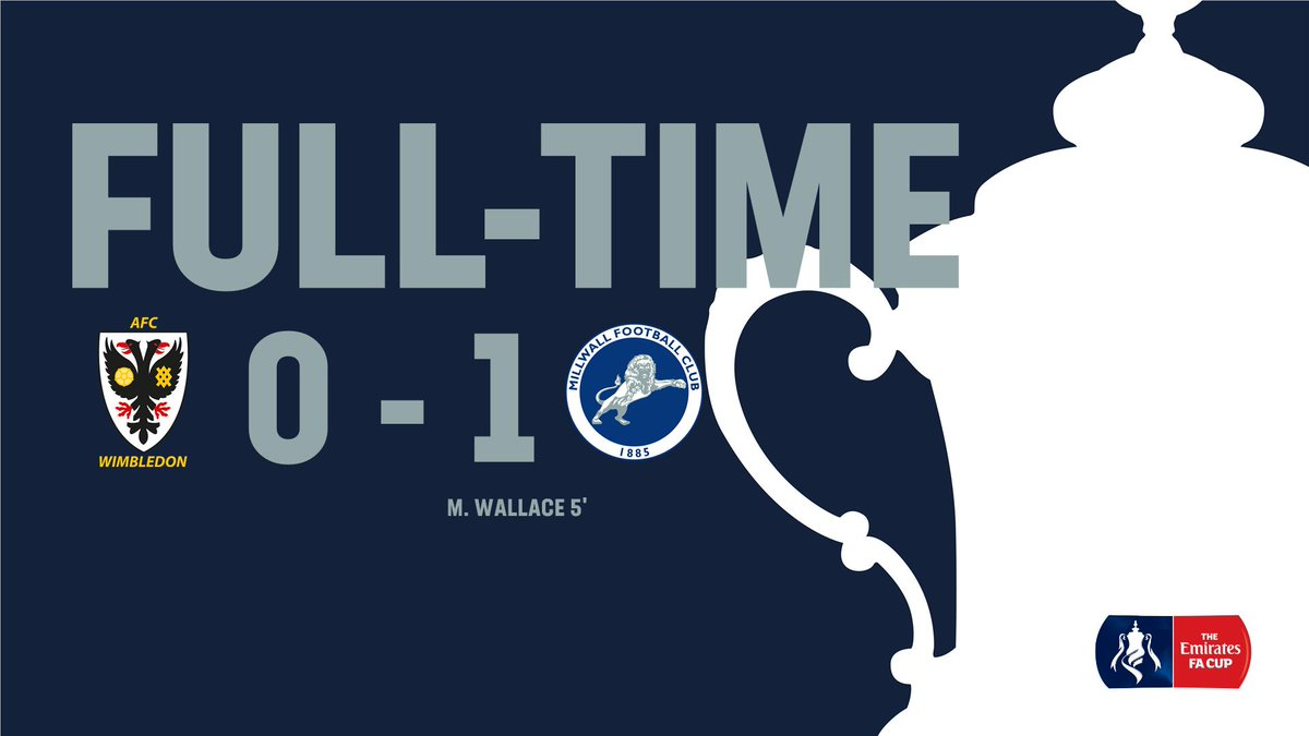 FULL-TIME: @AFCWimbledon 0-1 #Millwall: @MurrayWallace1 (5')  That's how it's done! The Lions are into the #EmiratesFACup Quarter-Finals! A tremendous display of discipline here and a heroic winner again from @MurrayWallace1!  Report and reaction to follow...