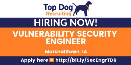 #Hiring VULNERABILITY SECURITY ENGINEER - IA #jobs #jobsearch #Inforsecurity #engineer #Infosys #ITjobs #cloud #firewall #dataencryption #forensic #compliance #MCSE #MCSA #GCUX #CCIE #F5 #CISSP  #GIAC #Windows #Unix #Cisco #Marshalltown #IA Apply here http://bit.ly/SecEngrTDR