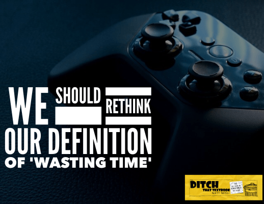 We should rethink our definition of 'wasting time' ditchthattextbook.com/2017/03/02/we-… #ditchbook #edtech