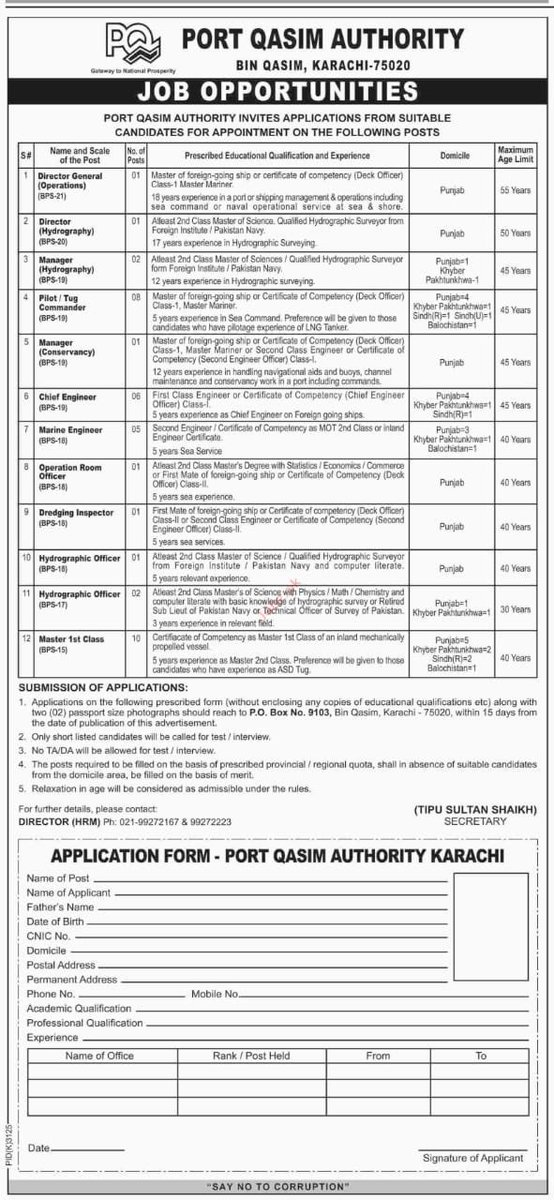 Port Qasim is situated in Karachi. The jobs would require one to be stationed in Karachi. However, the domicile required for 90% of the jobs is either Punjab or KPK. Good display of merit & fairplay being shown by PTI Govt.