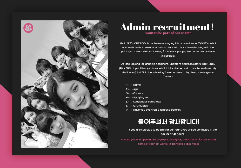 RT IZONEGLOBALTW: 💗[ADMIN RECRUITMENT] Hello everyone! We are now opening applications for new members! Please read the picture for more details!  Applications will be closed on March 21th! - #IZONE #아이즈원 #アイズワンofficial_izone