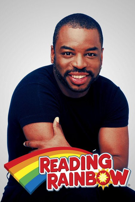 Happy Birthday to Levar Burton! Reading Rainbow was a CLASSIC show! Take a look - it s in a book.