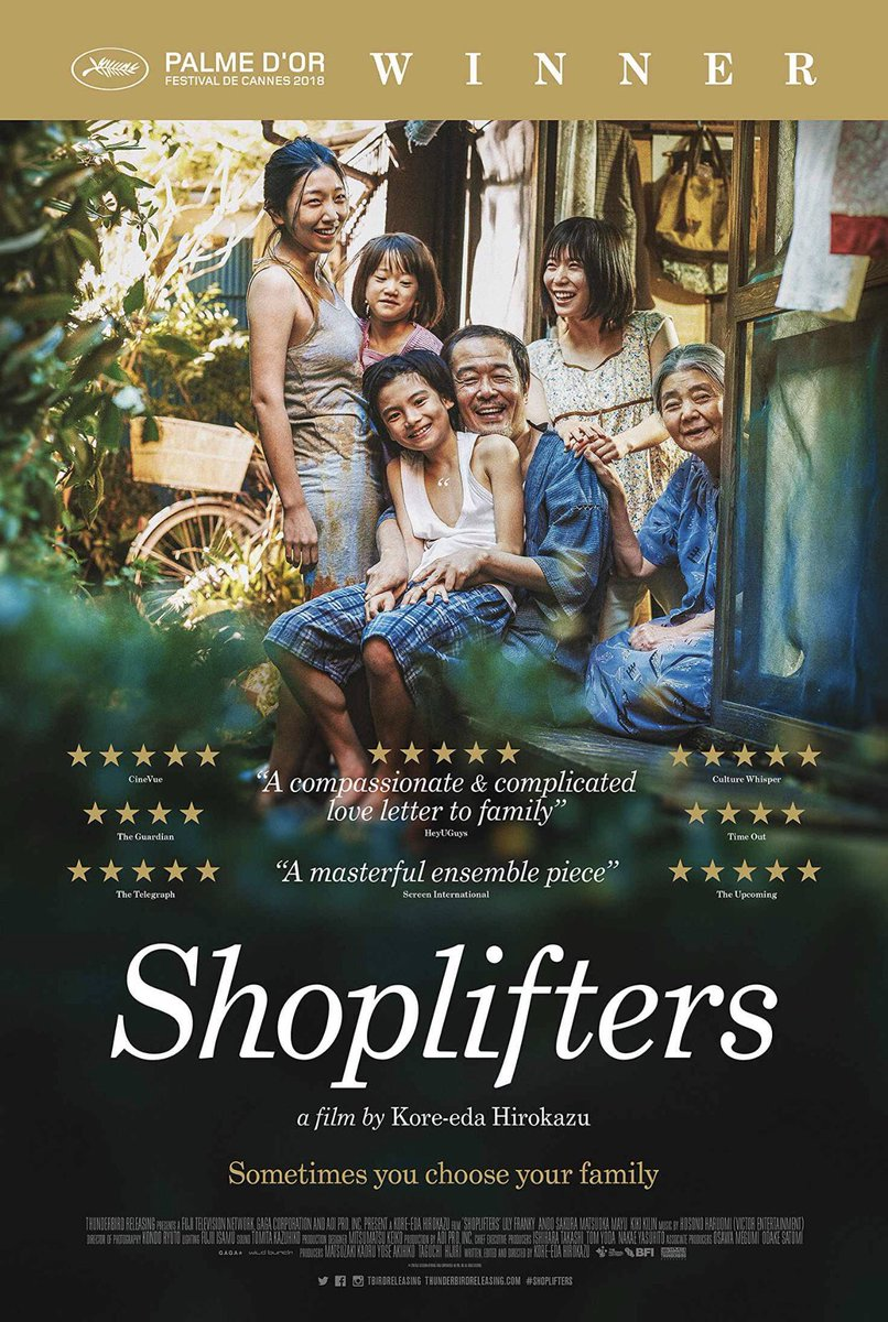"SHOPLIFTERS (Japan). Winner of Cannes' Palme d'or and nominated for Best Foreign Film at the Oscars, Globes &amp; Bafta - this is a complex social study on the question of ""what makes a family, a family?""  It has some of the most subtle yet powerful scenes I've seen  #RekomenFilem<br>http://pic.twitter.com/J0sBCBPIvT"