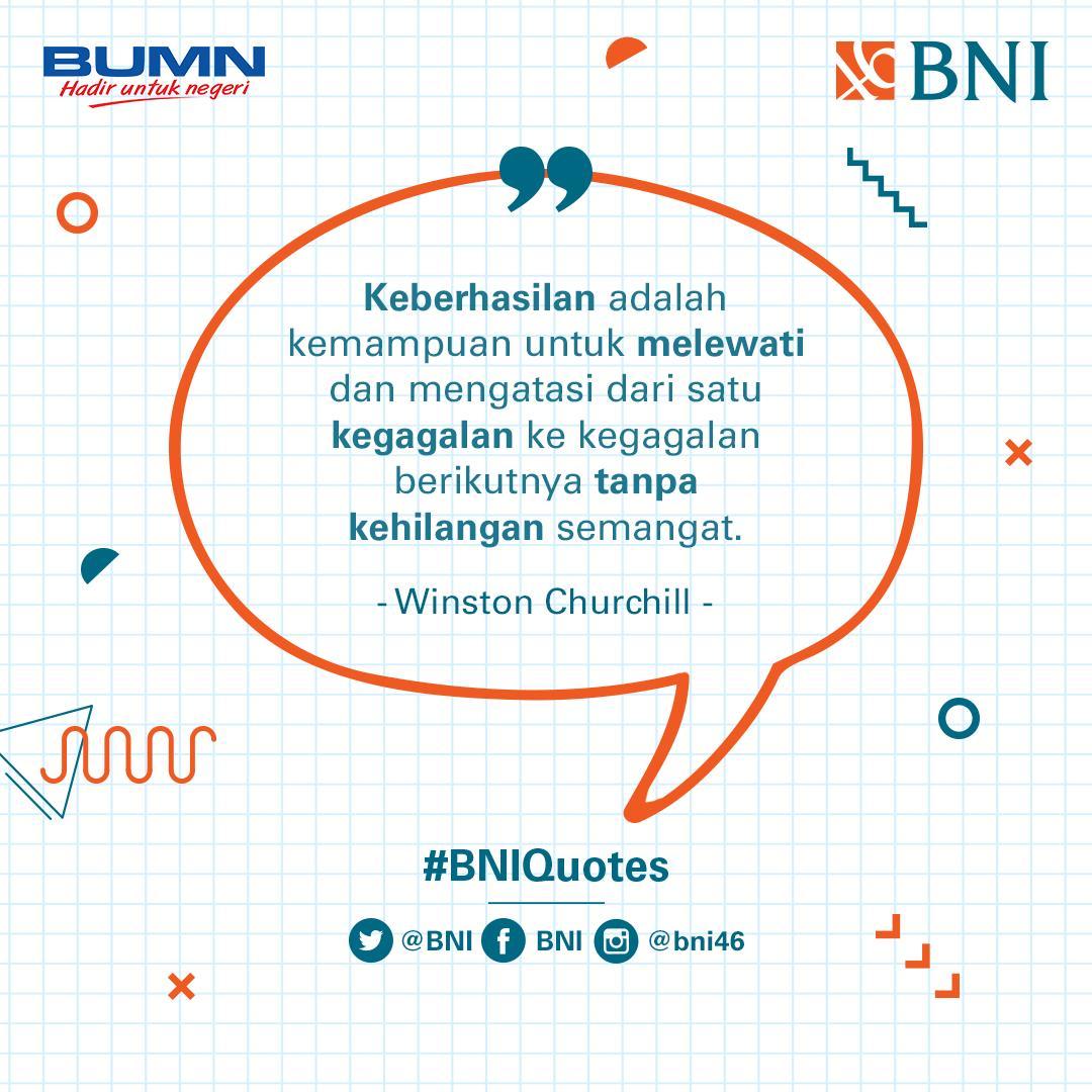 Untuk meraih kesuksesan, kamu harus punya kemampuan untuk mengatasi kegagalan dengan penuh semangat. #BNIQuotes