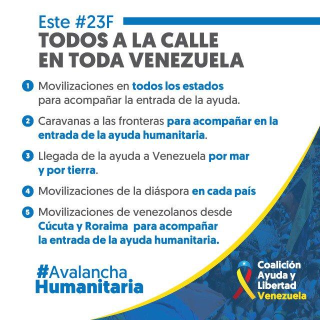 #16Feb @jguaido: ¡Venezuela se prepara para la #AvalanchaHumanitaria! El #23F nos movilizaremos dentro y fuera de nuestras fronteras para acompañar la ayuda humanitaria. Vamos de nuevo a las calles a ratificar nuestro compromiso con la vida y la esperanza.  https://twitter.com/jguaido/status/1096940577579515904…