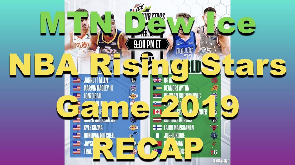 Here are my thoughts and RECAP on the MTN Dew Ice NBA Rising Stars game 2019 #NBA #NBAAllStar #NBAAllStarMediaDay #NBAAllStarWeekend #MTNDEWICERisingStars #MTNDEWICE #NBARooks #NBARookies #TeamWorld #TeamUSA #TeamLeBron #TeamGiannis https://youtu.be/ZpFMYjtphqw