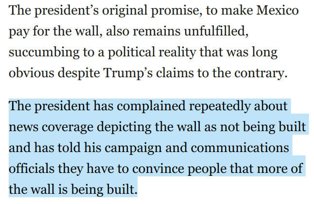 This says it all.   Trump is angry that news organizations are reporting that his wall isn't being built (which is true).  He has directed aides to work harder to persuade more people that it is being built (which is a lie).  New reporting from WaPo:  https://www.washingtonpost.com/politics/finish-that-wall-trump-seeks-to-turn-his-failure-to-build-the-wall-into-campaign-rallying-cry/2019/02/16/3fbaebd4-3138-11e9-ac6c-14eea99d5e24_story.html?utm_term=.3318e4bbc535…