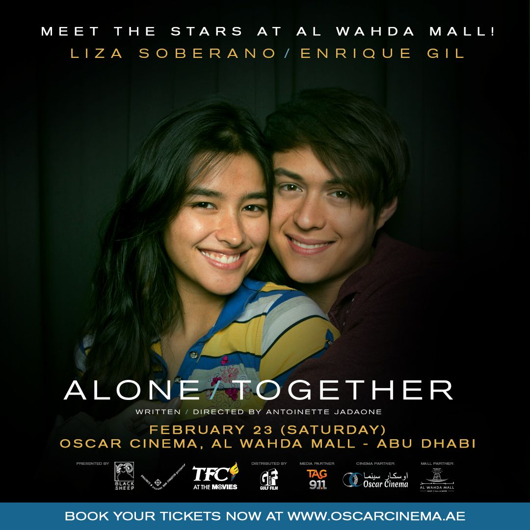 Meet and pose with the stars Liza Soberano and Enrique Gil this 23rd February at the special screening of #AloneTogether at Oscar Cinema @AlWahdaMall - Abu Dhabi! Limited seats only. Book your tickets here: https://goo.gl/Y8vbyL