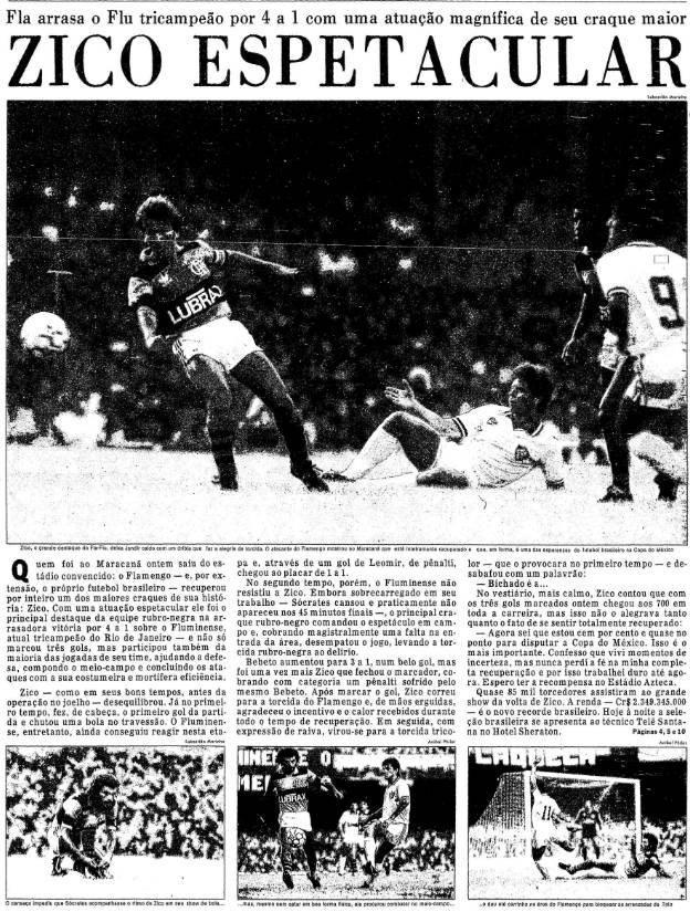 17/02/1986 #flahistoria  [📰O Globo]- Campeonato Carioca       ZICO ESPETACULAR  #FlaZico #FlaCarioca1986 #FlaFlu