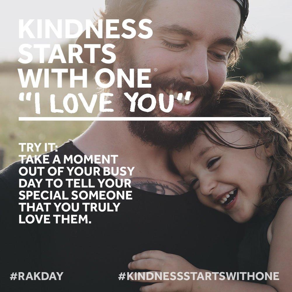 Kindness Starts with One® ___________ (fill in the blank) #RAKDay #KindnessStartsWithOne #MakeKindnessTheNorm @RAKFoundation More info:  https://t.co/1iKHMW9u9v