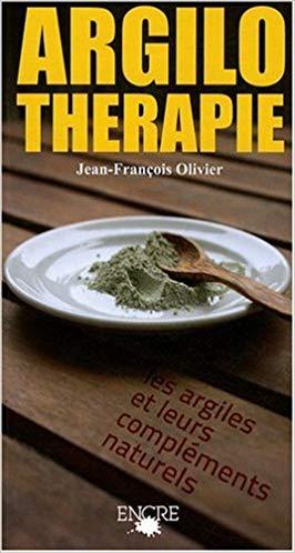 """Livres : #Argilothérapie : """"Les Argiles et leurs compléments naturels""""..."""