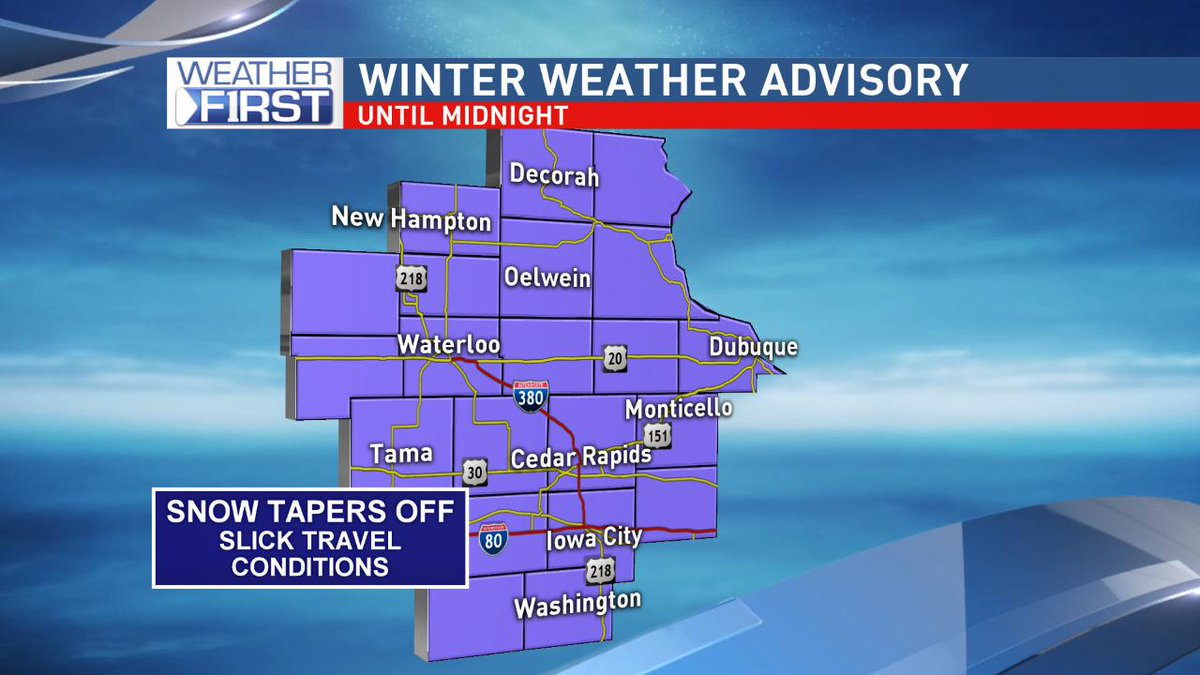 **Winter Weather Advisories** continue through midnight for all of eastern Iowa. Snow will taper off, however slick spots will be likely through the night.
