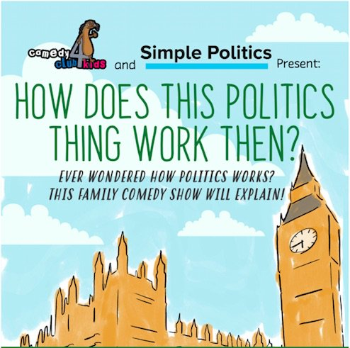 Politics is boring? Politics is complicated? Politics is for adults? Rubbish! Politics is actually super important and can be made really fun, if you know how. Luckily Tatton Spiller and Tiernan Douieb know exactly how. Book tickets here: http://bit.ly/2GNhoVY